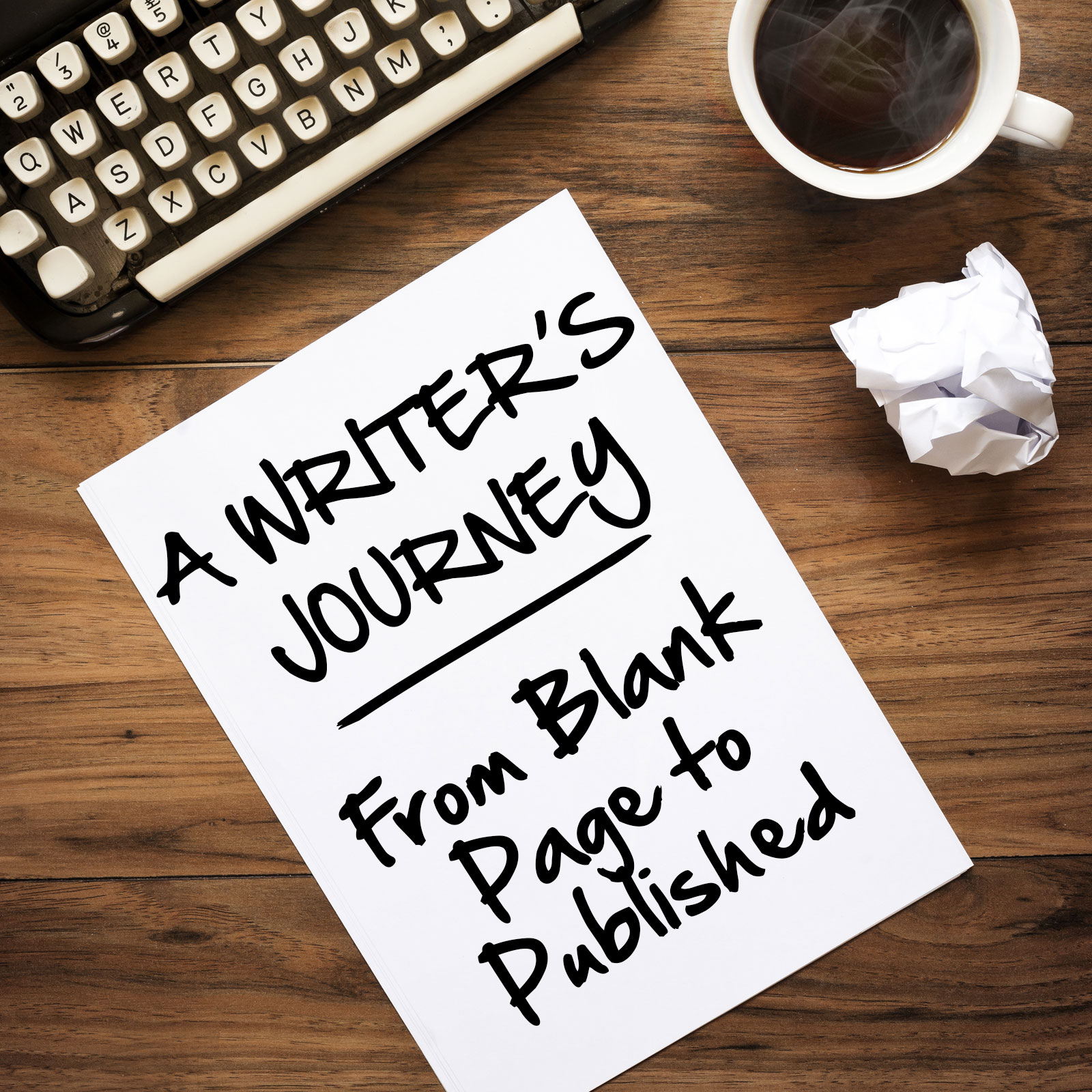 A Writer's Journey: From Blank Page to Published
